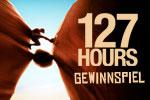127 Hours - Gewinnspiel