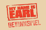 My Name is Earl - Gewinnspiel