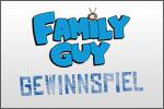 Family Guy - Gewinnspiel