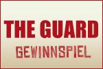 The Guard - Gewinnspiel