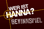 Hanna - Gewinnspiel