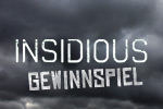 Insidious - Gewinnspiel