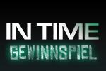In Time - Gewinnspiel