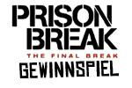 Prison Break Gewinnspiel