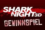 Sharl Night 3D - Gewinnspiel