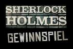 Sherlock Holmes Gewinnspiel
