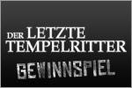 Der letzte Tempelritter - Gewinnspiel