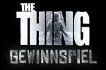 The Thing - Gewinnspiel