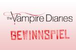 Vampire Diaries - Gewinnspiel